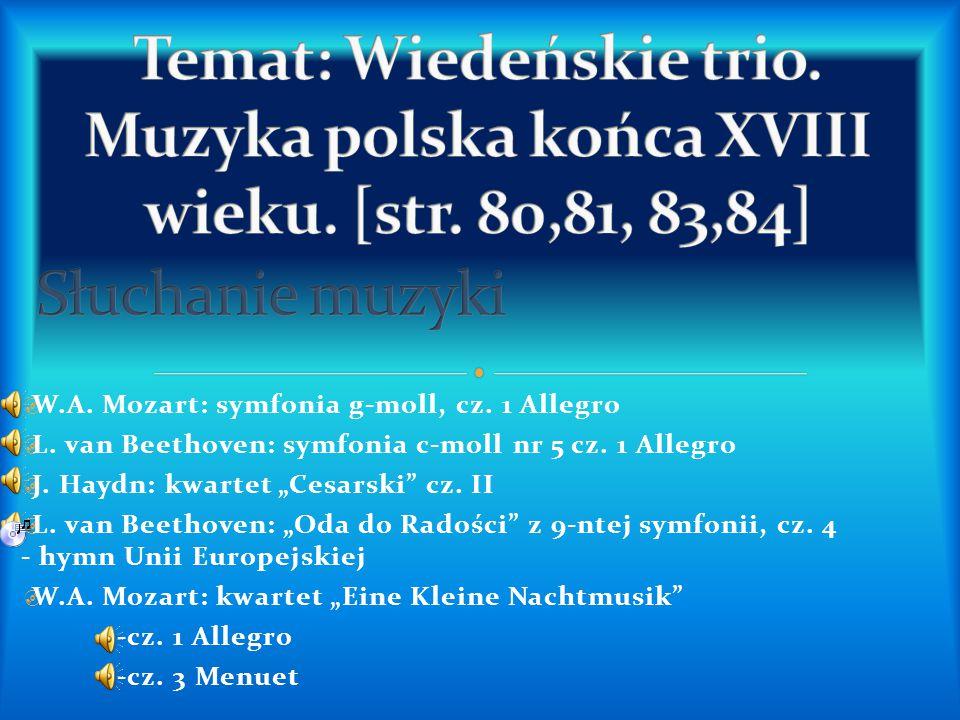 Temat: Wiedeńskie trio. Muzyka polska końca XVIII wieku. [str